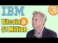 CryptosRUs: Bitcoin to $1 Million According to IBM's Head of Blockchain | Bitcoin and Cryptocurrency News