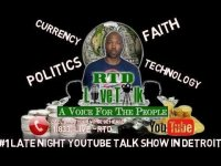 Rethinking The Dollar: RTD Live Talk w/ Mike: 'What's On Your Mind Tonight?' (#Detroit's #1 Talk Show)