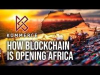 Nugget: Kommerce - How Blockchain Is Opening Africa