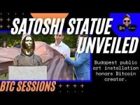 BTC Sessions: NEWS ROUNDUP: Satoshi Statue Unveiled In Budapest