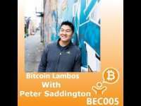 Decentralized TV: Bitcoin Lambos with Peter Saddington // BEC005