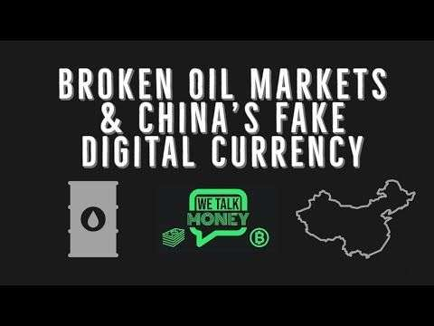 Chris Dunn: Broken Oil Markets & China's Fake Digital Currency (WTM ep: 015)