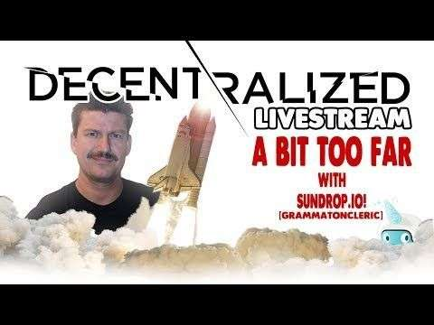 Decentralized TV: A Bit Too Far LIVE STREAM - Christmas has arrived and it's time to LIMBO!!! How Low, Can We Go!?