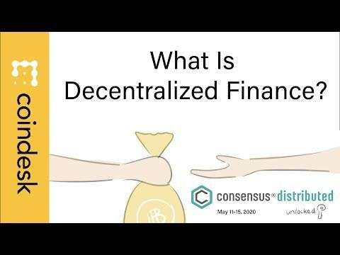 CoinDesk: What is Decentralized Finance? Learn At Consensus: Distributed, Unlocked