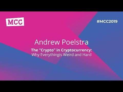 Magical Crypto Friends: MCC 2019: Andrew Poelstra - The 'Crypto' In Cryptocurrency