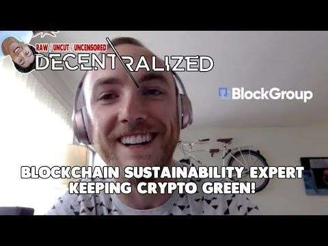 Decentralized TV: Joe Hunt - Blockchain Sustainability - Going Green for Crypto!