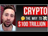 Cedric Dahl: ? How Crypto gets to $100 Trillion Market Cap - Step by step explanation ?
