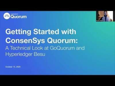 ConsenSysMedia: Getting Started with ConsenSys Quorum Webinar