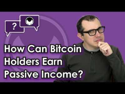 aantonop: Bitcoin Q&A: How Can Bitcoin Holders Earn Passive Income?