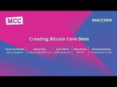 Magical Crypto Friends: MCC 2019 Creating Bitcoin Core devs Panel