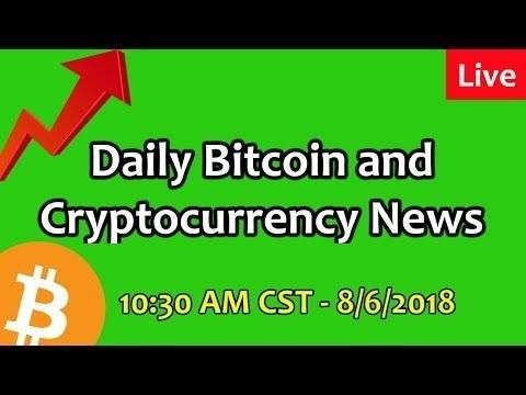 CryptosRUs: Daily Bitcoin and Cryptocurrency News 8/6/2018