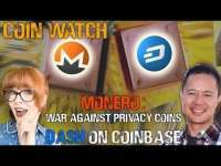 Naomi Brockwell: War against Monero & privacy coins, & Dash's new Coinbase listing