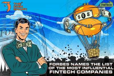 The Coin Shark: Forbes Names the List of the Most Influential Fintech Companies