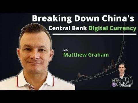 Venture Coinist: EVERYTHING You Need to Know About China's Digital Currency w/ Matthew Graham