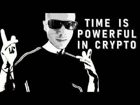 They Call Me Dan: Time Is Powerful In Crypto