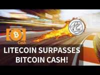 Altcoin Buzz: Litecoin surpasses Bitcoin Cash! ETH reaches milestone, BTC one year Flashback - Today's Crypto News