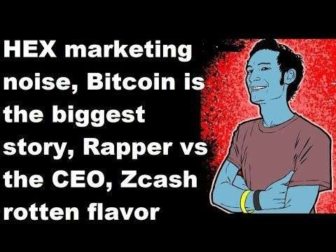 Adam Meister: HEX marketing noise, Bitcoin is the biggest story, Rapper vs the CEO, Zcash rotten flavor, BTC Jobs