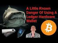 The Cryptoverse: Little Known Danger Of Using Ledger Nano S Hardware Wallet