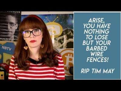 Naomi Brockwell: The Crypto Anarchist Manifesto - RIP Tim May